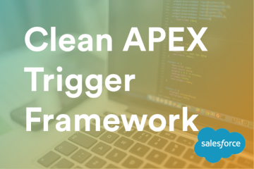 Clean Apex Trigger Framwork Title